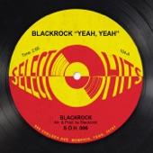 """Blackrock - Blackrock """"Yeah, Yeah"""""""