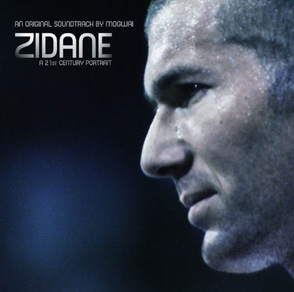 Zidane - A 21st Century Portrait (An Original Soundtrack By Mogwai)