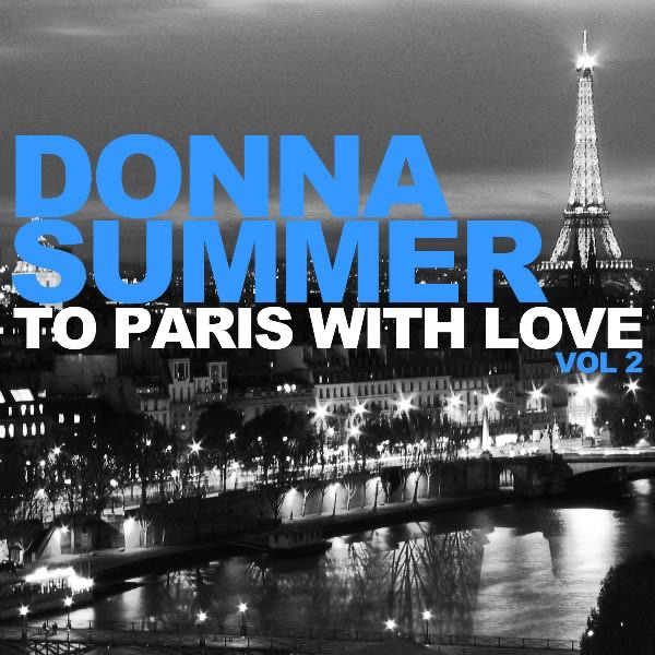 To Paris With Love, Vol. 2