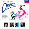 Essential Opera, Dame Kiri Te Kanawa, José Carreras, Luciano Pavarotti & Plácido Domingo