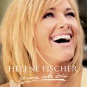 So Wie Ich Bin-Helene Fischer