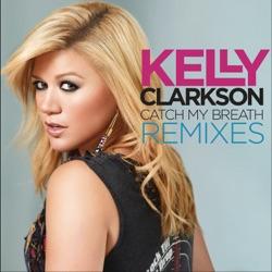 View album Kelly Clarkson - Catch My Breath Remixes
