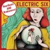 Electric Six - It Gets Hot