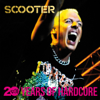 20 Years of Hardcore (Remastered) - Scooter