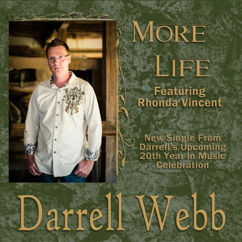 The Darrell Webb Band - More Life (Single) [feat. Rhonda Vincent] - Single