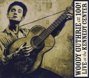 Old Crow Medicine Show, Joel Rafael, Jimmy LaFave, Donovan, Rosanne Cash, John Leventhal, Sweet Honey In the Rock, Lucinda Williams, Judy Collins, Tom Morello, Ani DiFranco, Ry Cooder, Dan Gellert, Jackson Browne, The Del McCoury Band, Tony Trischka, Tim O'Brien, John Mellencamp & Ramblin' Jack Elliott - This Train Is Bound for Glory
