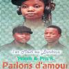 Parlons d'amour (1er maxi au Burkina) - EP - Yeleen & Prys'K