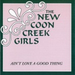 The New Coon Creek Girls & Dale Ann Bradley - Country in My Genes