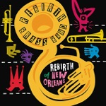 Rebirth Brass Band - I Like It Like That