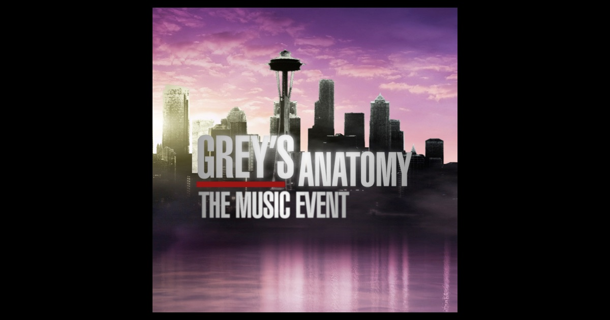 Grey's Anatomy: The Music Event by Grey's Anatomy Cast on ...