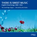 The Cambridge Singers & John Rutter - 5 Flower Songs, Op. 47: To daffodils