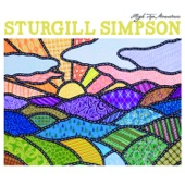 Sturgill Simpson - Life Ain't Fair and the World Is Mean