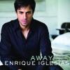 Away (feat. Sean Garret) - Single, Enrique Iglesias