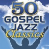 Smooth Jazz All Stars - 50 Gospel Jazz Classics Album