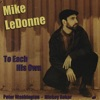 To Each His Own  - Mike Ledonne