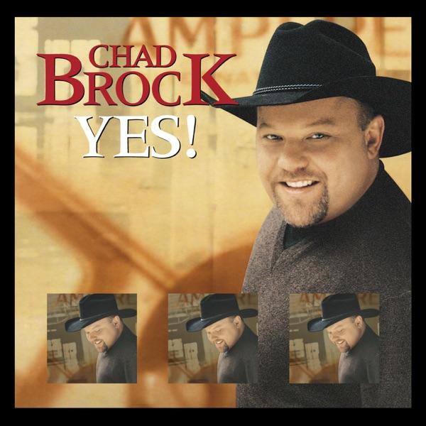 Brock, Chad - Yes