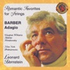 Leonard Bernstein & New York Philharmonic - Barber's Adagio and other Romantic Favorites for Strings Album