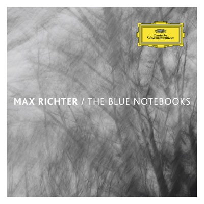 The Blue Notebooks - Max Richter album