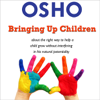 Bringing Up Children - EP - Osho
