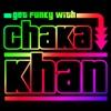 Get Funky with Chaka Khan Live