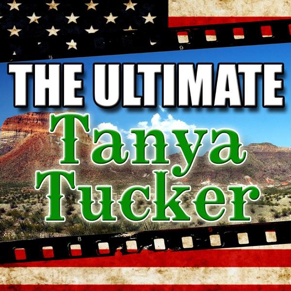 The Ultimate Tanya Tucker (Live)