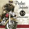 Pedro Infante - 55 Aniversarío - Pedro Infante