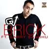 Brick feat Garry Sandhu Single
