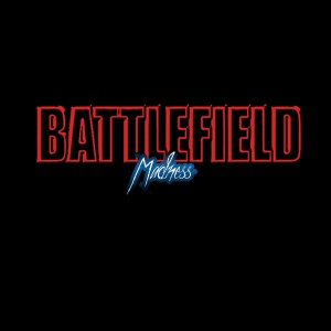 Battlefield: Madness
