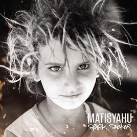 Spark seeker | matisyahu – download and listen to the album.