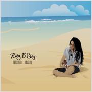 Dreaming Dreams - Ray D'Sky - Ray D'Sky