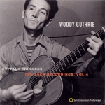 Woody Guthrie - Blowing Down This Old Dusty Road - Going Down the Road Feelin G Bad