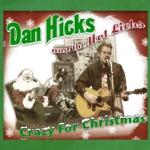 Dan Hicks & The Hot Licks - Santa's Workshop