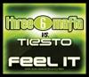 Feel It (Three 6 Mafia vs. Tiësto) [with Sean Kingston & Flo Rida] - EP, Three 6 Mafia & Tiësto