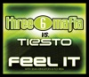 Feel It (Three 6 Mafia vs. Tiësto) [with Sean Kingston & Flo Rida] - Single, Three 6 Mafia & Tiësto