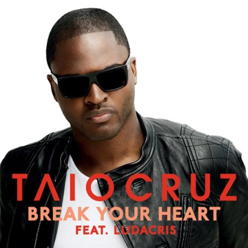 TAIO CRUZ Break Your Heart