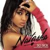 So Sick (feat. Clipse) - Single, Natasha