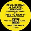 Das EFX, EPMD & Redman Serious / U Can't - EP