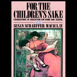 For the Children's Sake (Unabridged) - Susan Schaeffer-Macaulay mp3 listen download