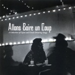 Allons Boire un Coup: A Collection of Cajun and Creole Drinking Songs