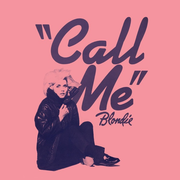 Blondie mit Call Me