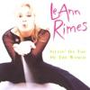 Sittin' On Top of the World, LeAnn Rimes