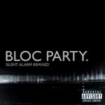 Silent Alarm Remixed