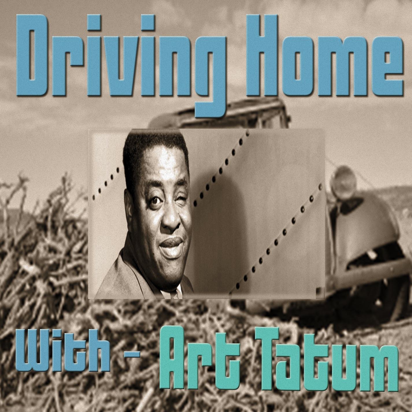 Driving Home With Art Tatum