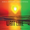 Want Love (feat. Marcia Griffiths) - Single ジャケット写真