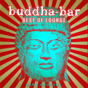 Best of Lounge - Rare Grooves - Buddha Bar