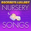 Rockabye Lullaby Nursery Songs (Instrumental) - baby lullabies