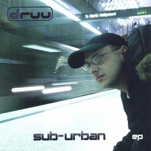 Druu - Sub-Urban