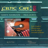 Celtic Cafe by Karen Ashbrook & Paul Oorts on Apple Music