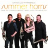 Dave Koz and Friends Summer Horns (feat. Gerald Albright, Mindi Abair, Richard Elliot) ジャケット写真