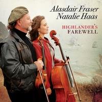 Highlander's Farewell by Natalie Haas & Alasdair Fraser on Apple Music